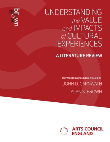 Understanding The Value And Impacts Of Cultural Experiences By Arts