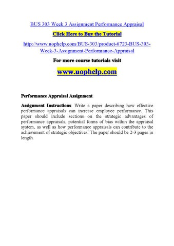 bus303 week 2 assignment Bus 303 week 3 assignment performance appraisal (2 papers) this tutorial was purchased 7 times & rated a by student like you this tutorial contains 2 different papers performance appraisal assignment.