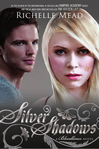 Richelle mead silver shadows chapter 1