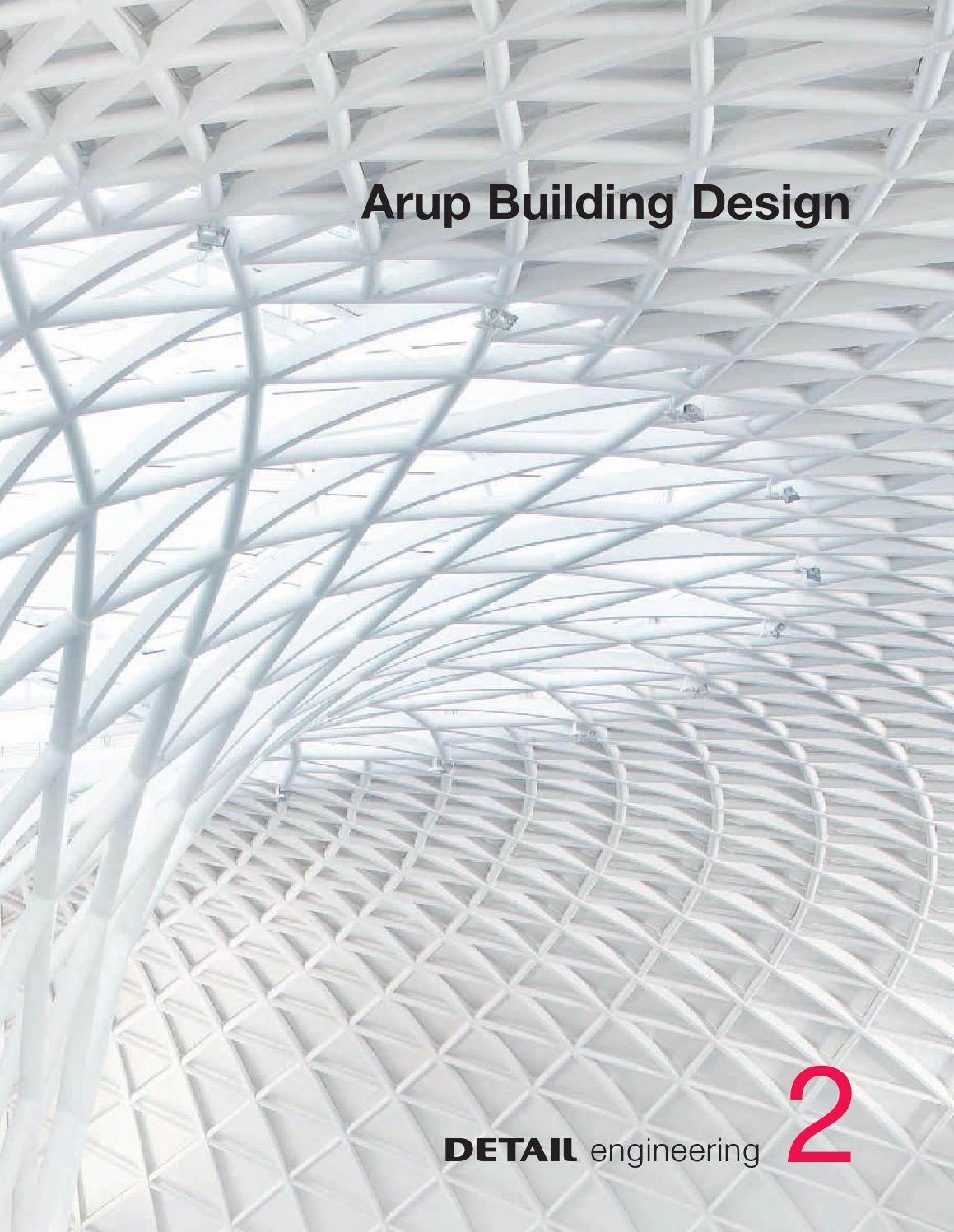 DETAIL engineering 2: Arup Building Design by DETAIL - issuu