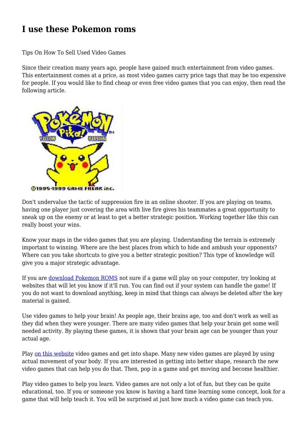 I use these Pokemon roms by tacitalloy374 - issuu