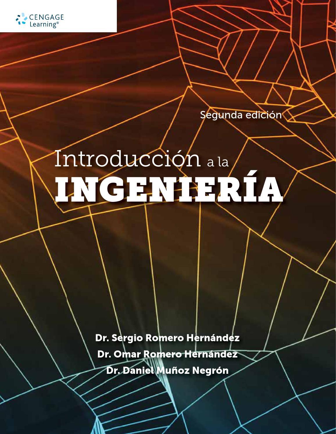 Introducción a la Ingeniería. 2a. Ed. Dr. Sergio Romero Hernández ...