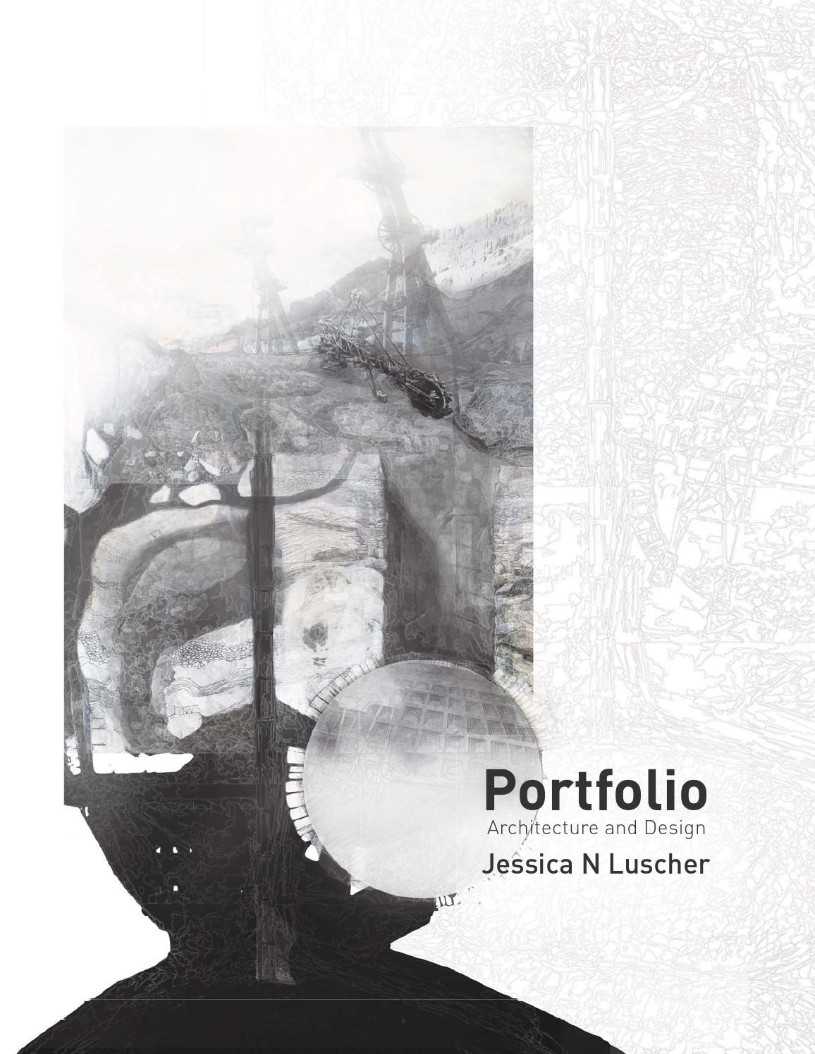 Jessica N Luscher Risd Barch Portfolio July 2014 By Jessica Luscher Issuu