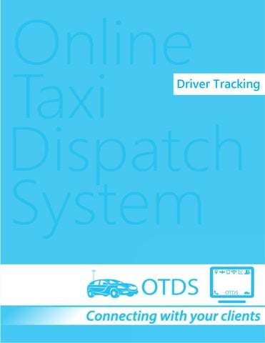 Online Taxi Dispatch System - Driver tracking by Insoft Dev