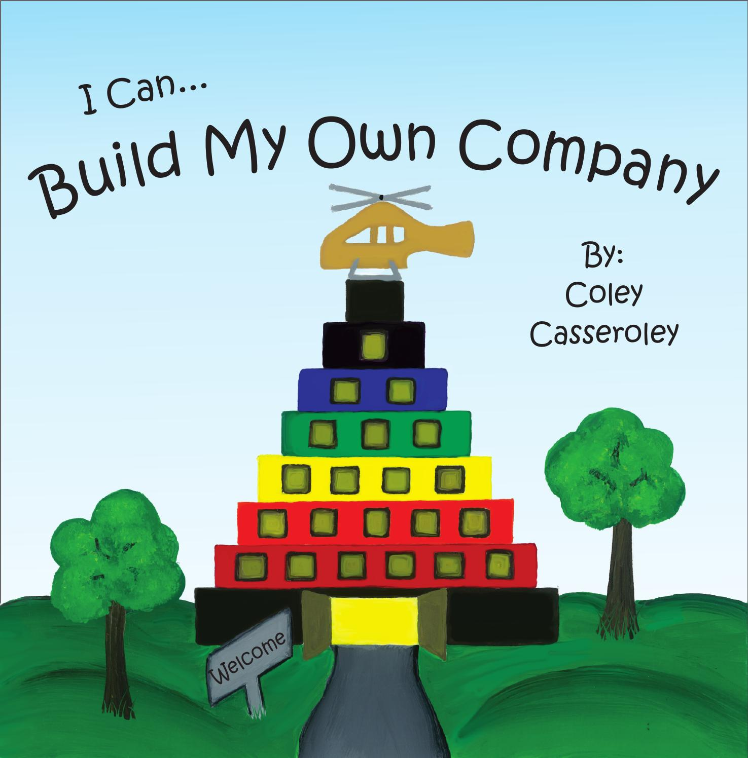 I Can Build My Own Company By Bright-Brained Toys