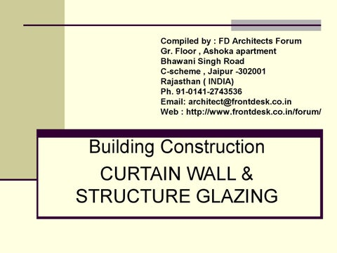 Curtain wall & structure glazing by manish jain - issuu