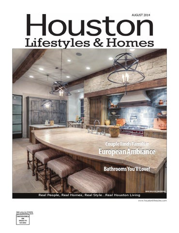 Houston Lifestyles   Homes August 2014 by Lifestyles   Homes ... c3ebc9a7e