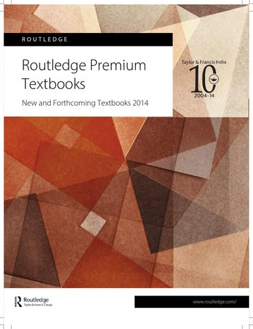 Routledge Premium Textbooks 2014 by Taylor & Francis India - issuu