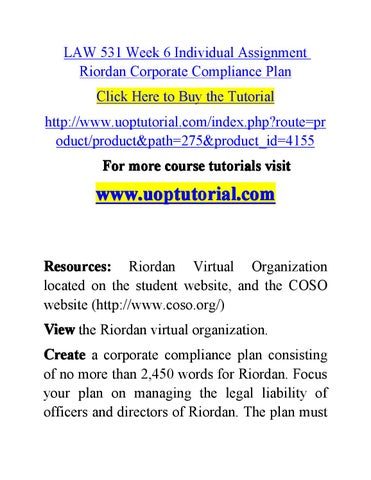 riordan compliance plan Riordan corporate compliance plan thesis pages: 7 (1948 words) | style: apa the properties are being verified gradually to ensure that they still comply with the quality standards requirements.