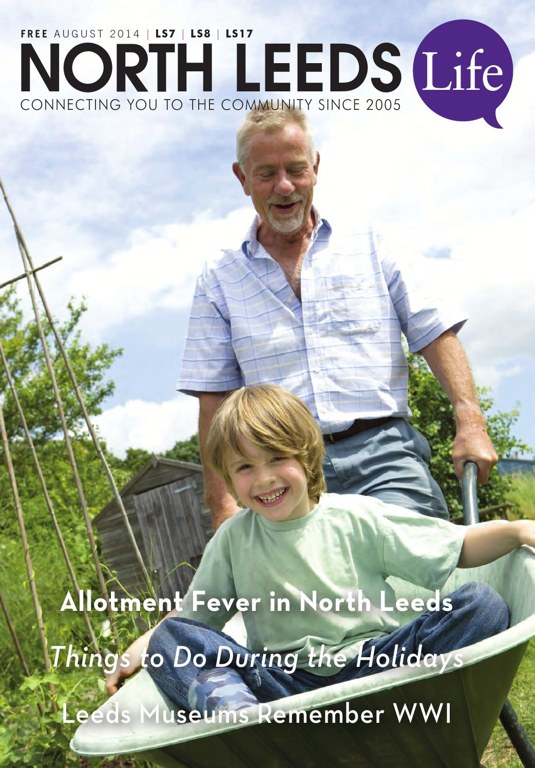 North Leeds Life Magazine. August 2014 Edition. LS7, LS8, LS17 by North  Leeds Life - issuu