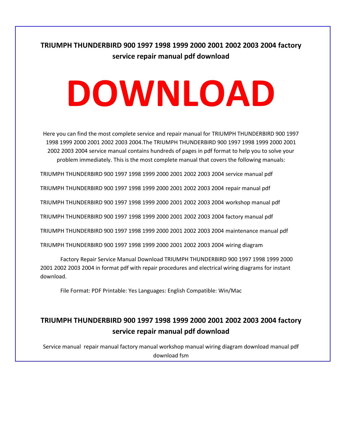 triumph thunderbird 900 1997 1998 1999 2000 2001 2002 2003 2004 service  repair manual by service manual - issuu