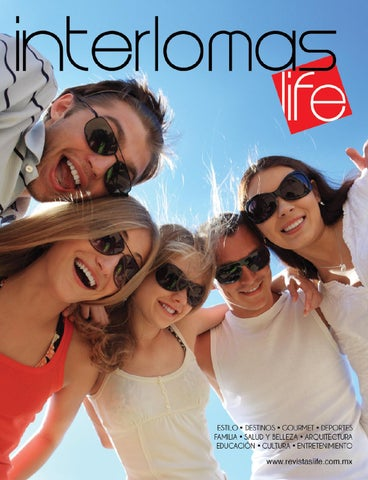 cd518859c84 Interlomas Life Verano 2014 by Revistas Life - issuu