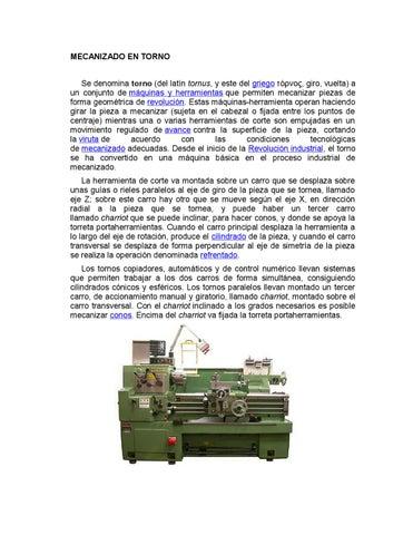 MECANIZADO EN TORNO Se denomina torno (del latín tornus bc13628707eb