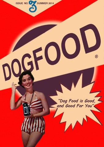 baf2279f7d9f Dog Food - Issue 03 - Summer 2014 by DogFood Magazine - issuu