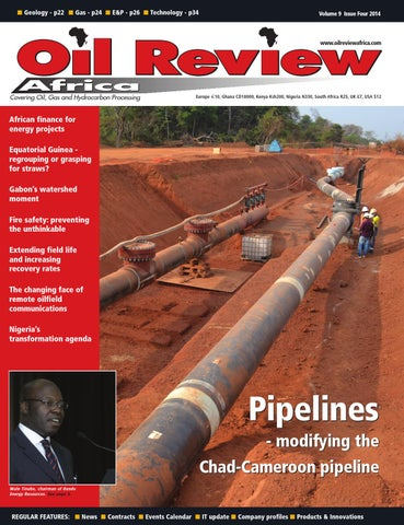 oil review africa 4 2014 by alain charles publishing issuu