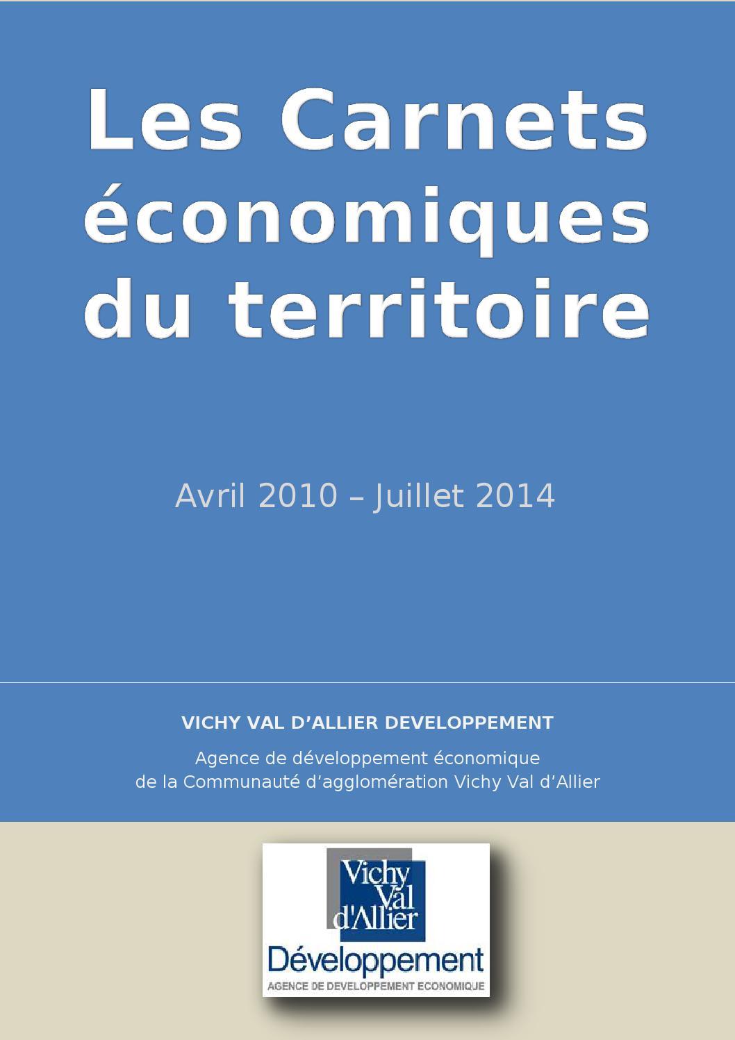 b1264afa8c351 Carnets economiques avril 2010 juillet 2014 by Vichy Communauté  Développement - issuu