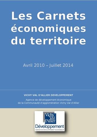 8349e3248d15 Carnets economiques avril 2010 juillet 2014 by Vichy Communauté ...