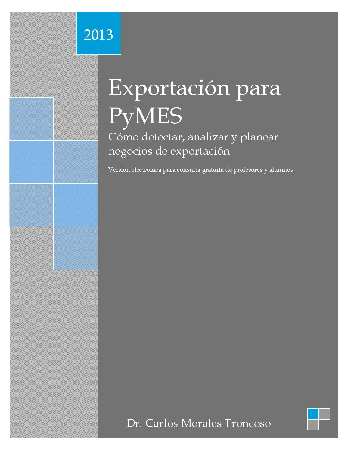 Exportación para PyMES. Cómo detectar, analizar y planear negocios ...