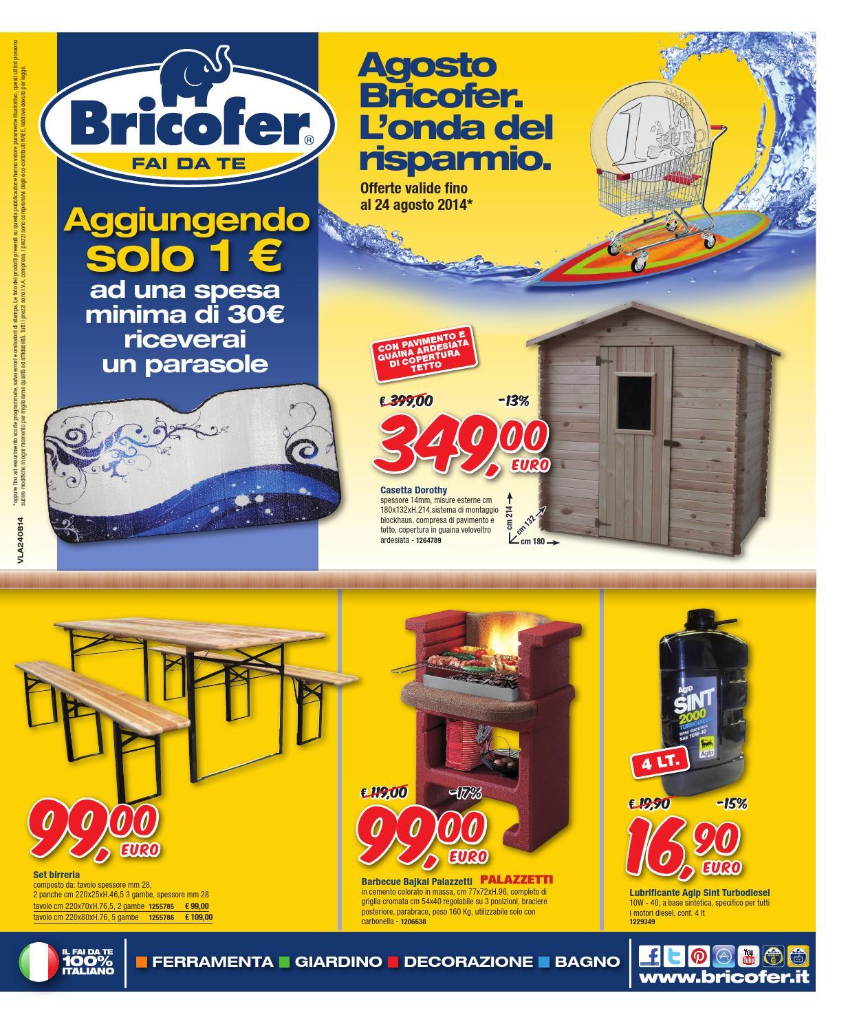 Del BricoferL'onda BricoferL'onda Risparmio Agosto Agosto EH9ID2
