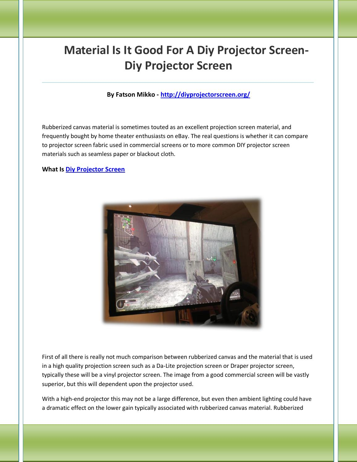 Diy Projector Screen By Maoneroe Issuu