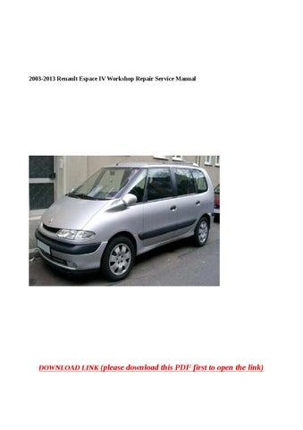 2003 2013 renault espace iv workshop repair service manualanna