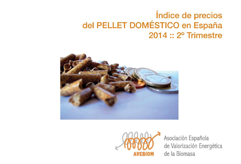 Precios pellet domestico en espa a 2014 by avebiom issuu - Precio del pellet ...