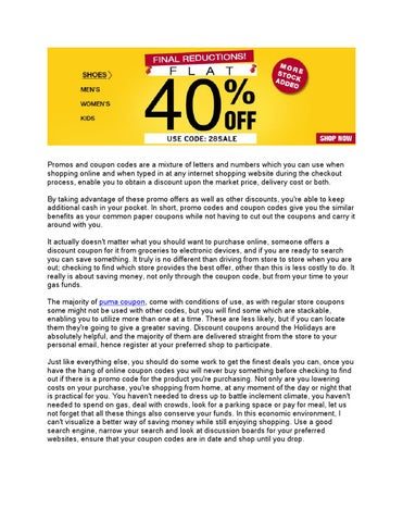f259e94460 Promos and coupon codes are a mixture of letters and numbers which you can  use when shopping online and when typed in at any internet shopping website  ...