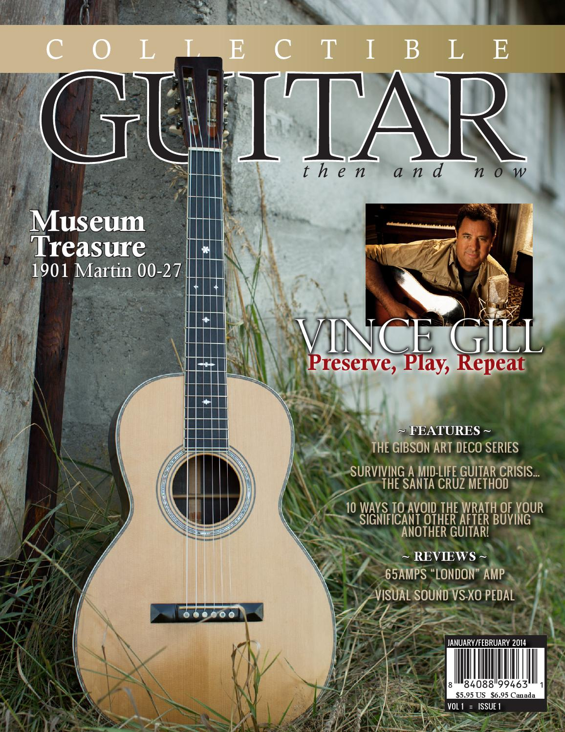 Collectible Guitar Then And Now Janfeb 2014 By Collectible