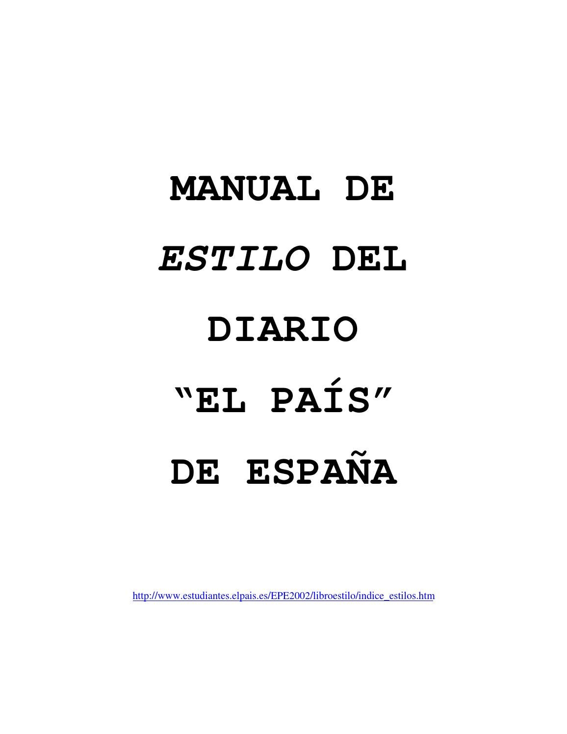 Manual de estilo de el país by Naroa Odriozola - issuu