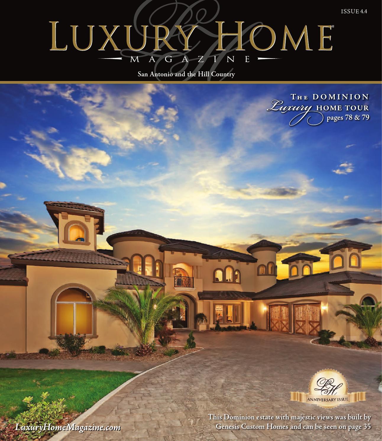 Luxury Home Magazine San Antonio Issue 4.4 By Luxury Home Magazine   Issuu
