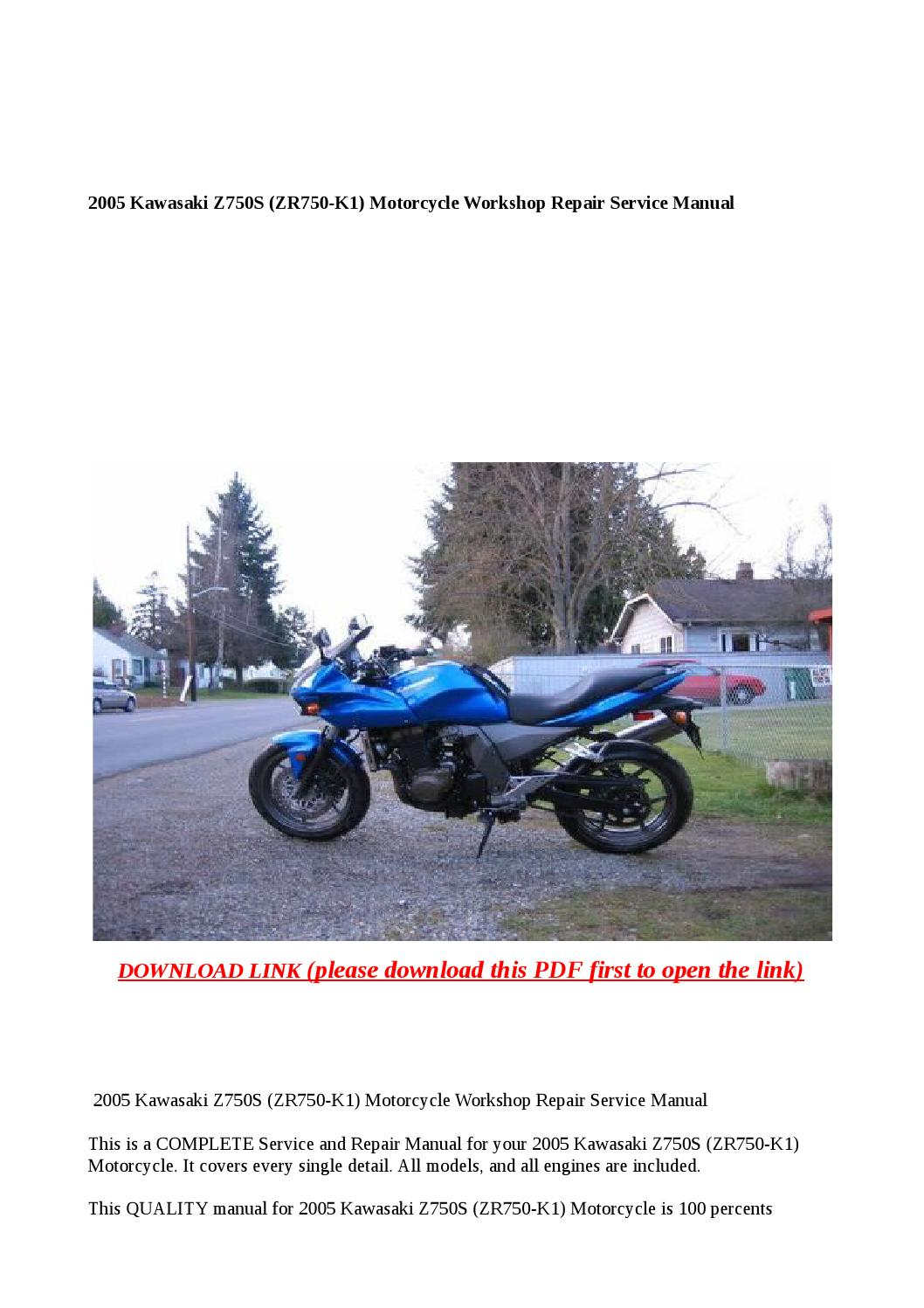 2005 kawasaki z750s  zr750 k1  motorcycle workshop repair service manual by anna tang issuu kawasaki z750s user manual 2006 kawasaki z750s owners manual