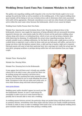 0c48db4d47a9 Wedding Dress Guest Faux Pas  Common Mistakes to Avoid The golden rule  regarding wedding outfit etiquette is the very fact that friends ought to  try to not ...