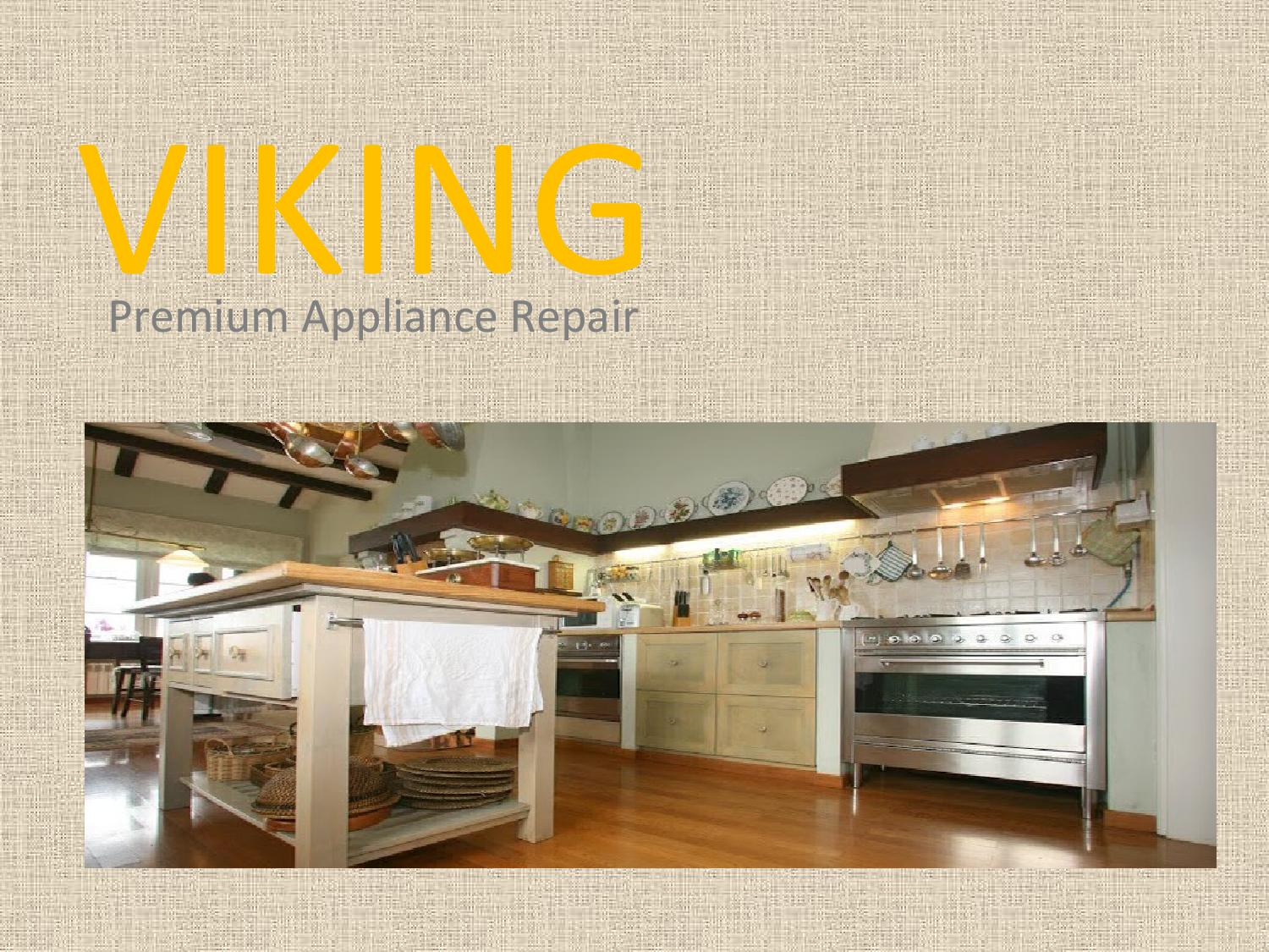 Appliance Repair Services In Toronto By Viking Premium