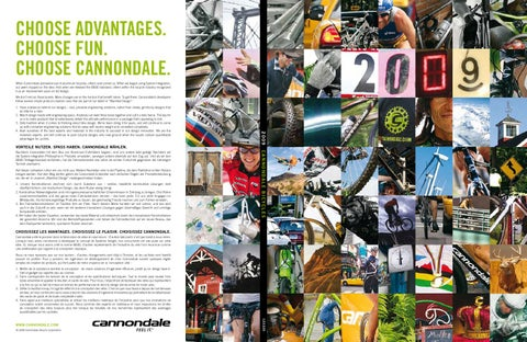 3999ed387d8 Choose Cannondale. When Cannondale pioneered use of aluminum bicycles,  others soon joined us. When we began using System Integration, our peers  hopped on ...