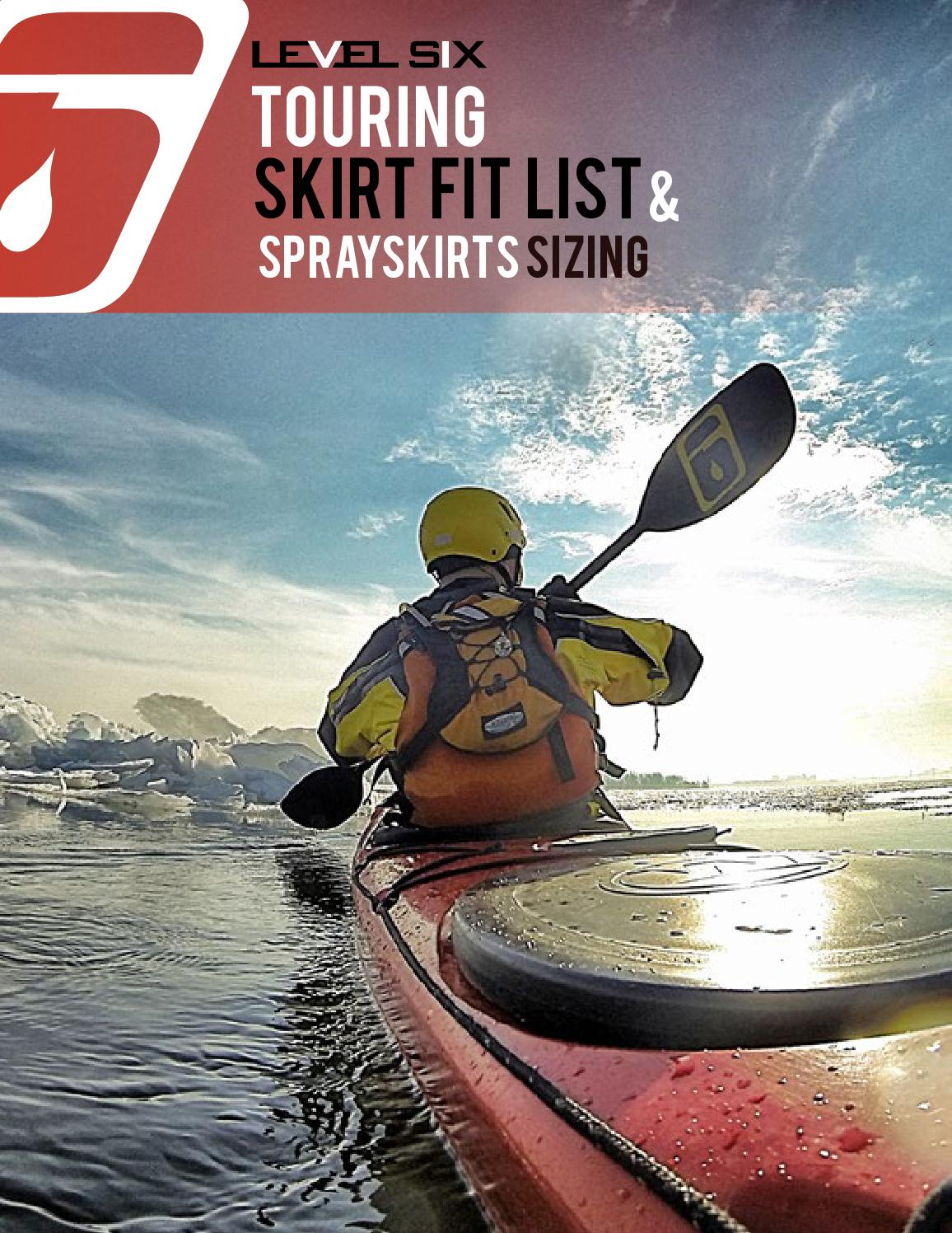 Level Six Touring Sprayskirt Fit List & Sizing by Level Six - issuu