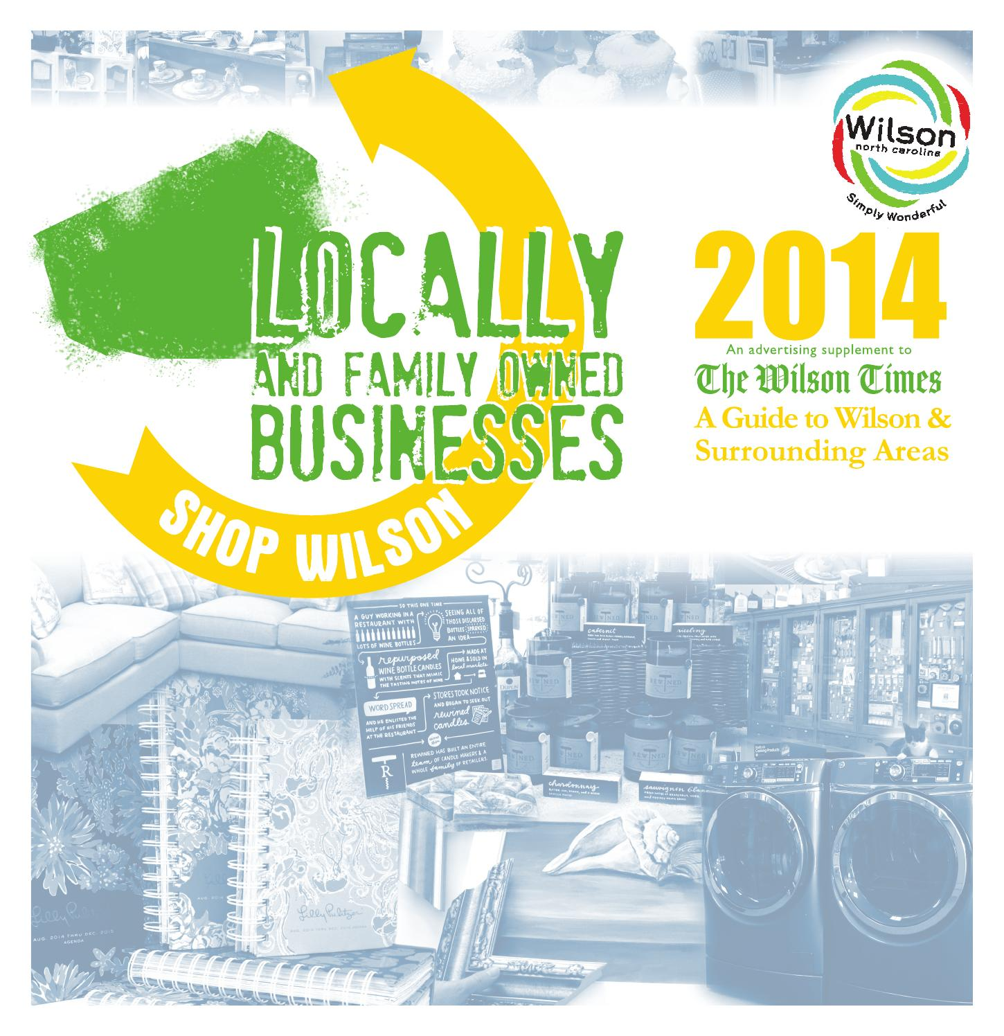 locallyowned2014 by the wilson times co issuu