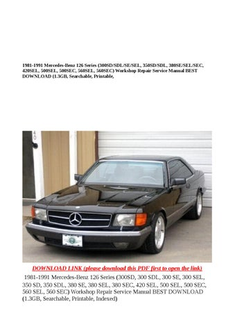 1981 1991 mercedes benz 126 series (300sd sdl se sel, 350sd sdl ...