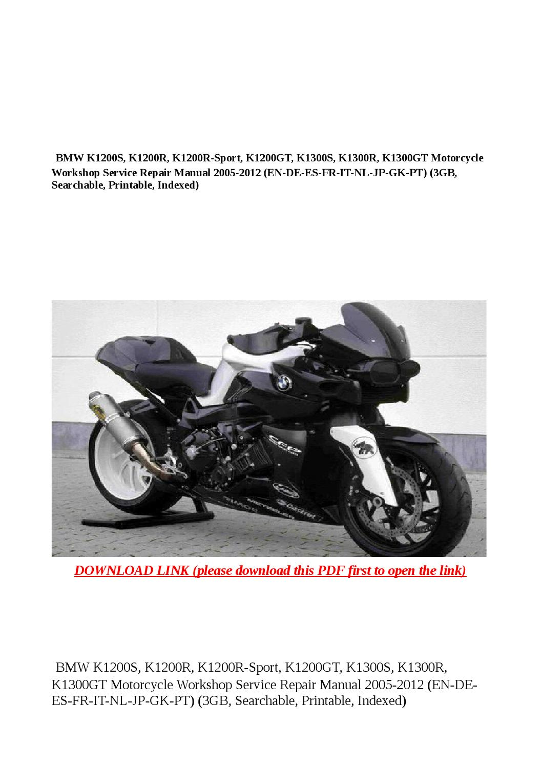 Bmw k1200s, k1200r, k1200r sport, k1200gt, k1300s, k1300r, k1300gt  motorcycle workshop service repai by Anna Tang - issuu