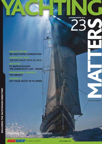 c5406901b9d9 Yachting Matters - 23 - Autumn/Winter 2012 by Yachting Matters - issuu