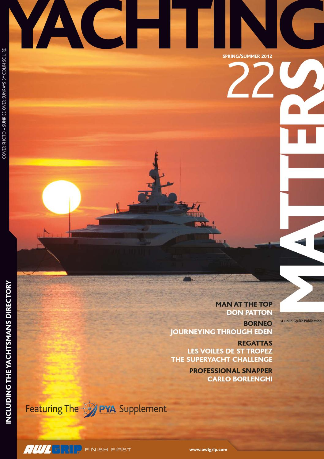 741b9911958b Yachting Matters - 22 - Spring Summer 2012 by Yachting Matters - issuu