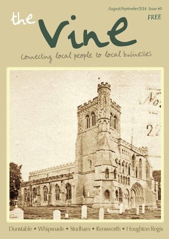 The vine dunstable august september 2014 issue 60 by the vine page 1 m4hsunfo