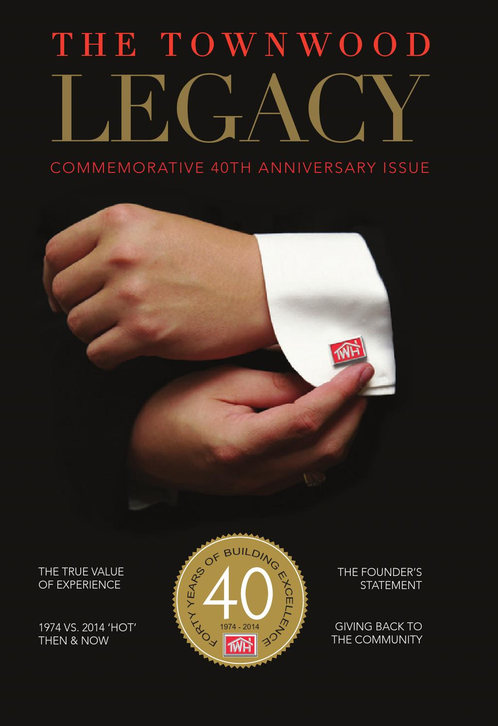 The Townwood Legacy 40th Anniversary by JBS Digital - issuu