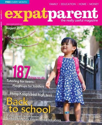 1be44b87f Expat Parent August 2014 by Hong Kong Living Ltd - issuu