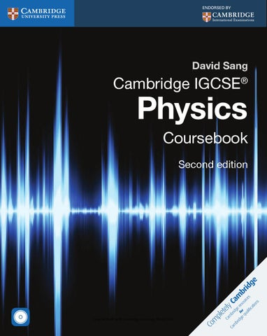 Cambridge igcse physics coursebook second edition by cambridge cambridge igcse physics second edition matches the requirements of the 2016 cambridge igcse physics syllabus 0625 it is endorsed by cambridge fandeluxe Gallery