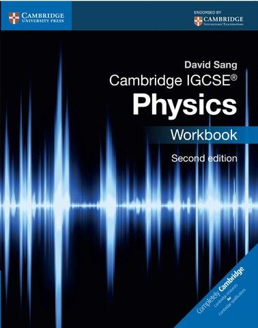 Cambridge Igcse Physics Workbook Second Edition By Cambridge University Press Education Issuu