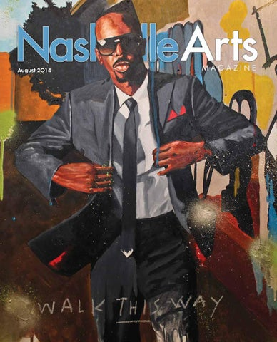 August 2014 nashville arts magazine by nashville arts magazine issuu page 1 fandeluxe Image collections