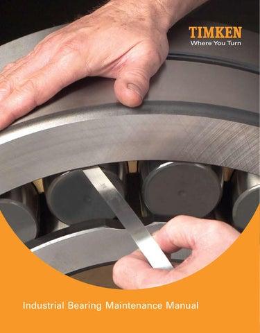 Timken industrial bearing maintenance manual en by ERIKS