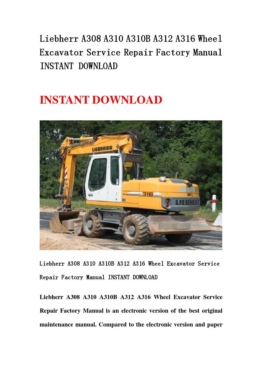 Liebherr A308 A310 A310b A312 A316 Wheel Excavator Service