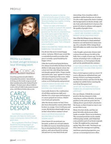 9907b8674ac4b p ro f i l e Fuelled by her passion to help her clients harness the power  of colour in their homes, she has studied with some of North America's  leading ...
