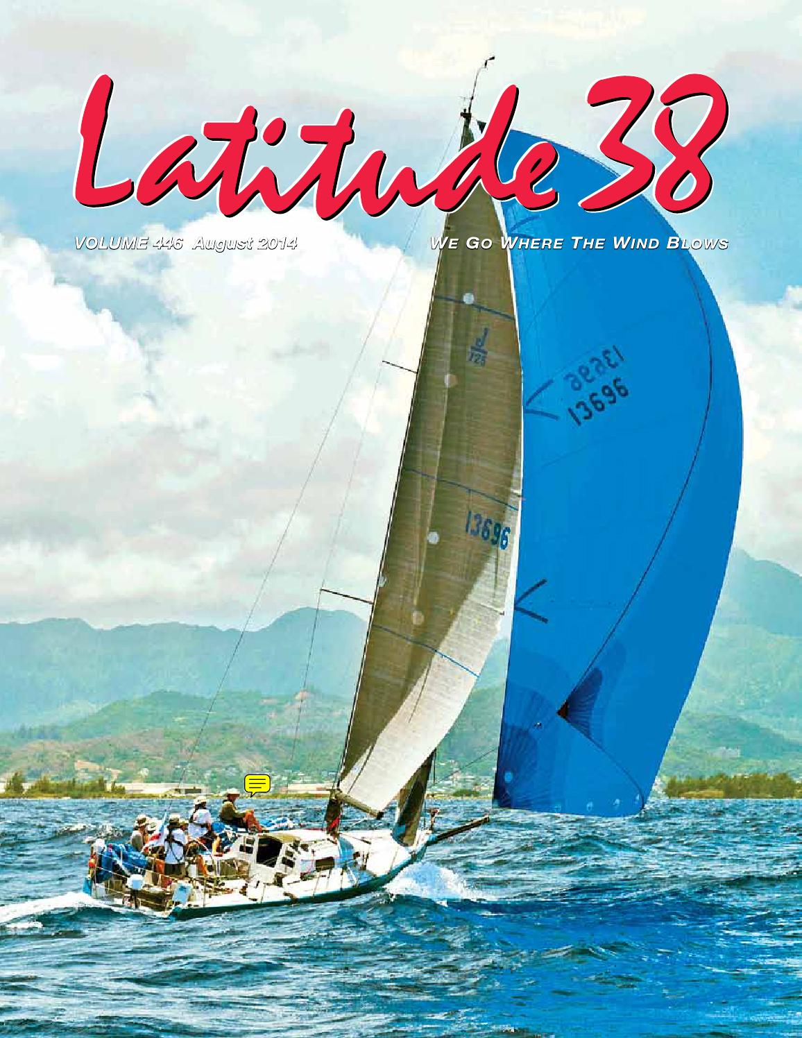 Latitude 38 August 2014 by Latitude 38 Media, LLC - issuu